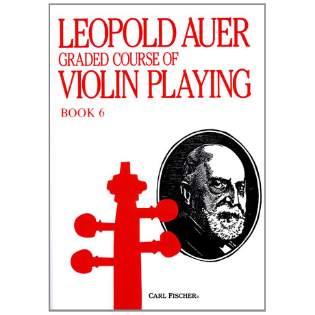 Auer, L.: Graded Course of Violin Playing 6