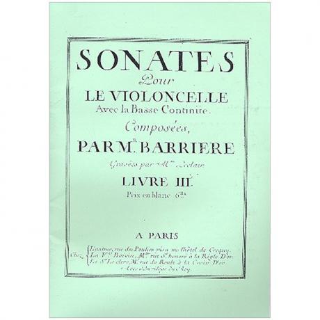 Barriere, J.-B.: Violoncellosonaten Band 3