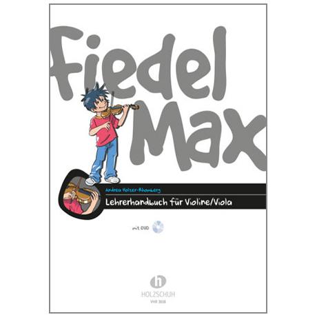 Holzer-Rhomberg, A.: Fiedel-Max für Violine – Lehrerhandbuch (+DVD)