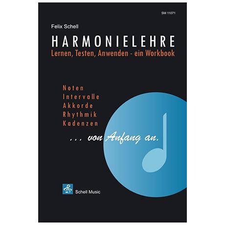 Schell, F.: Harmonielehre von Anfang an