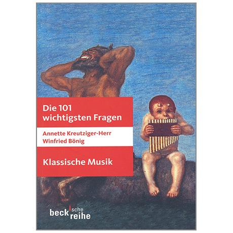 Kreutziger-Herr/Böning: Die 101 wichtigsten Fragen