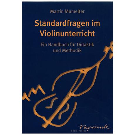 Mumelter, M.: Standardfragen im Violinunterricht