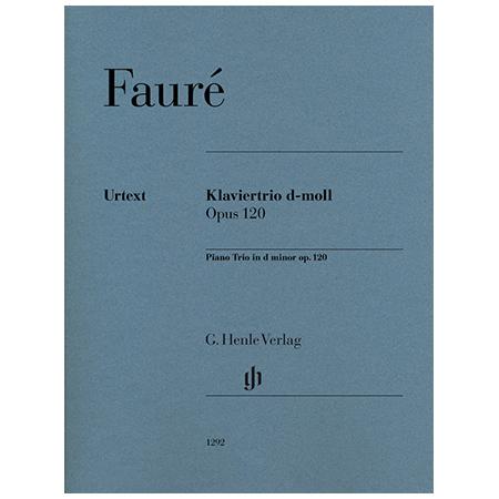 Fauré, G.: Klaviertrio Op. 120 d-Moll
