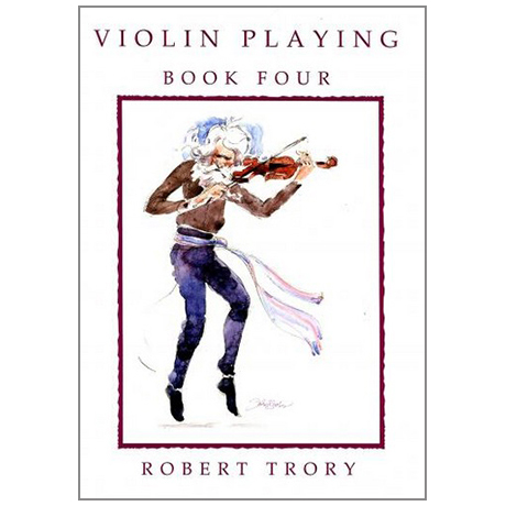 Trory, R.: Violin Playing Vol. 4