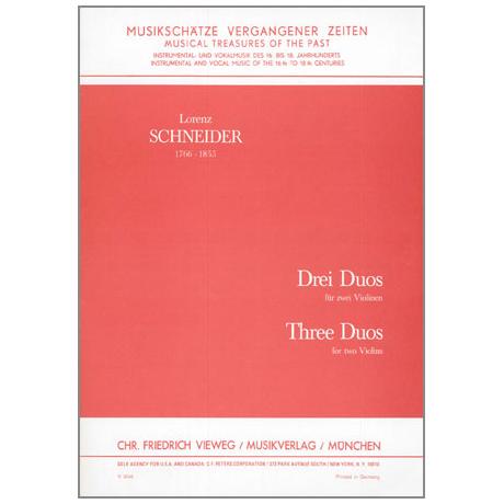 Schneider, L.: Drei Duos Op. 4