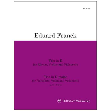 Franck, E.: Klaviertrio Op. 53 D-Dur