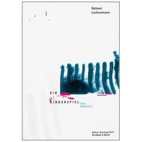 Ein Kinderspiel (Helmut Lachenmann) 1981