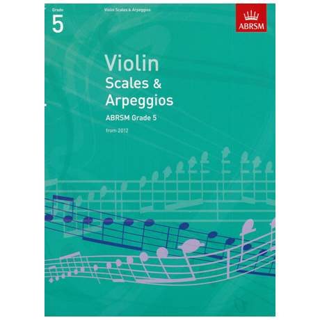 ABRSM: Violin Scales And Arpeggios – Grade 5 (From 2012)