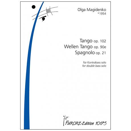 Magidenko, O.: Tango, Wellen Tango und Spagnolo