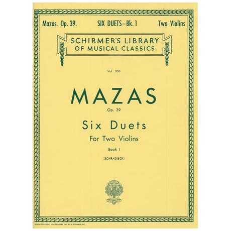 Mazas, J. F.: 6 Duette Op. 39 Band 1 (Duette 1 - 3)