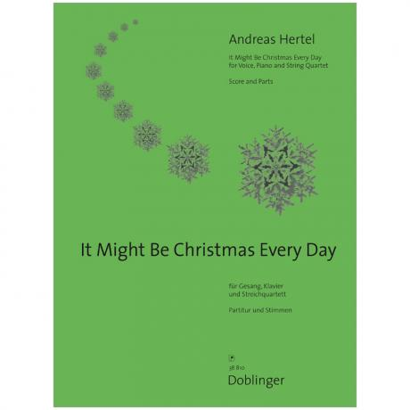 Hertel, A.: It Might Be Christmas Every Day
