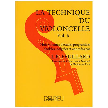 Feuillard, L.R.: La technique du violoncelliste Band 6