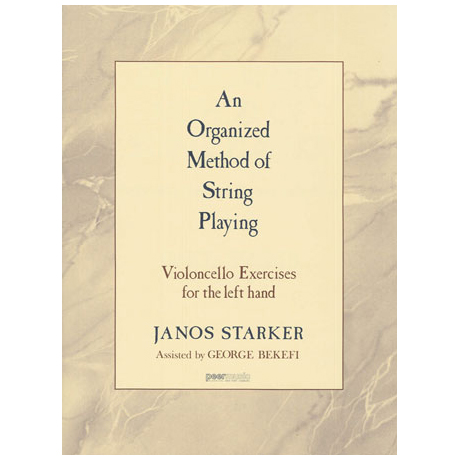 Starker, J.: An Organized Method of String Playing