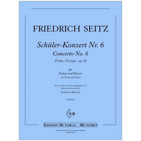 Seitz, F.: Schülerkonzert Nr. 6 Op. 50 D-Dur