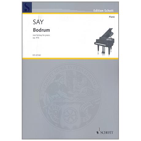 Say, F.: Bodrum Op. 41b