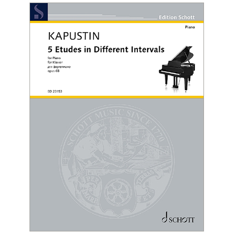 Kapustin, N.: 5 Etudes in Different Intervals Op. 68 (1992)