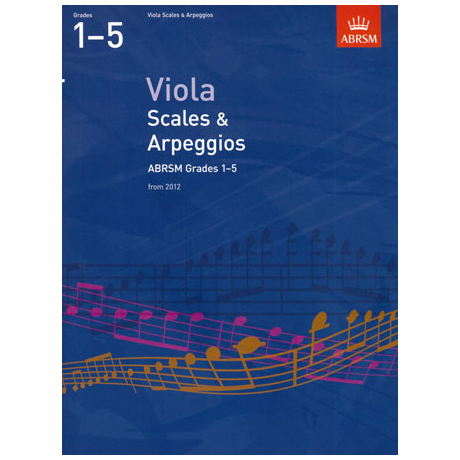ABRSM: Viola Scales And Arpeggios – Grade 1-5 (From 2012)