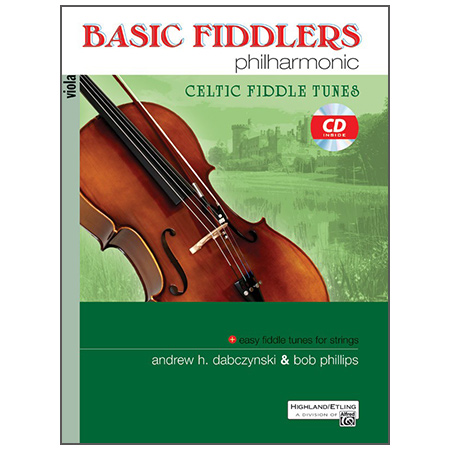 Dabczynski, A. H./Phillips, B.: Basic Fiddlers Philharmonic – Celtic Fiddle Tunes Viola (+CD)