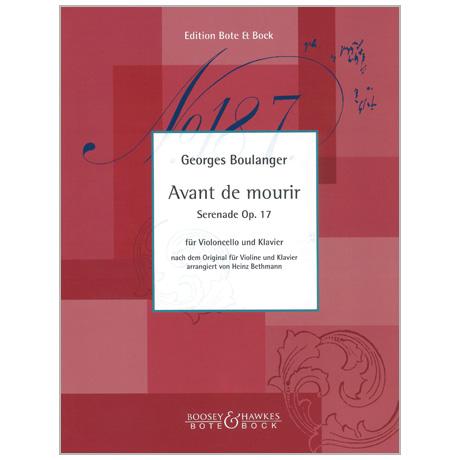 Boulanger, G.: Serenade Op. 17 »Avant de mourir«