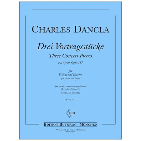 Dancla, J. B. C.: 3 Vortragsstücke aus Op. 187