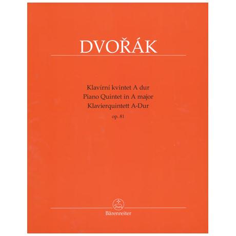 Dvořák, A.: Klavierquintett Op. 81 A-Dur