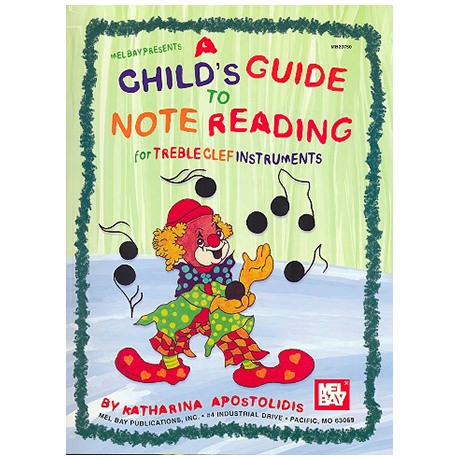 Apostolidis, K.: A Child's Guide To Note Reading