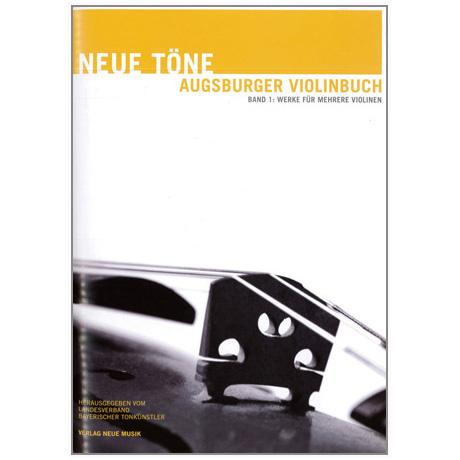 Neue Töne – Augsburger Violinbuch Band 1