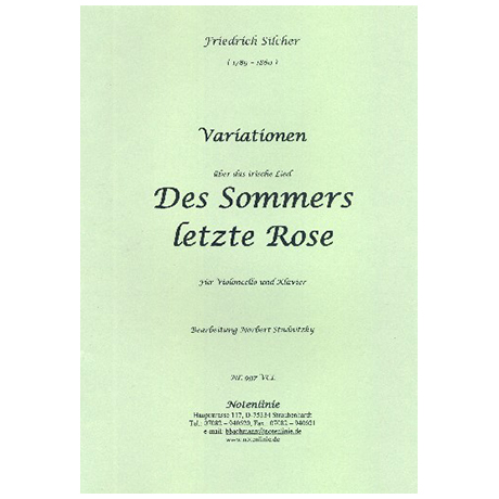 Silcher, F.: Variationen über das irische Lied »Des Sommers letzte Rose«
