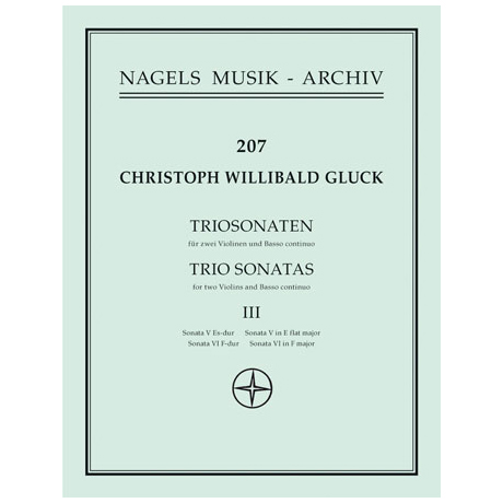 Gluck, Chr. W. v.: Triosonaten Band 3
