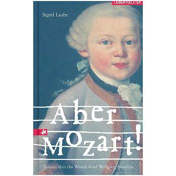 Laube, S.: Aber Mozart!