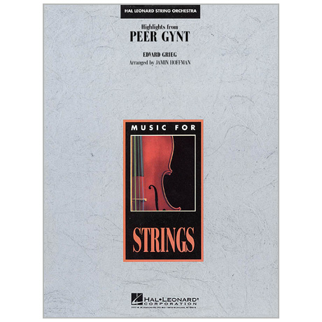 Grieg, E.: Highlights from »Peer Gynt« for Strings