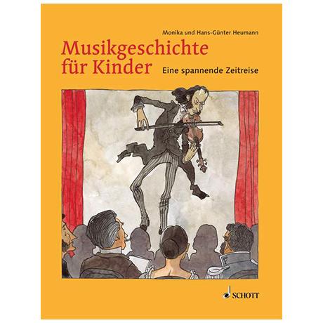 Musikgeschichte für Kinder (H.-G. Heumann)