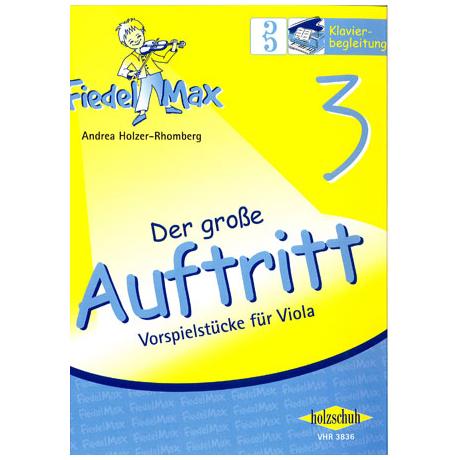 Holzer-Rhomberg, A.: Fiedel-Max. Der große Auftritt 3 für Viola – Klavierbegleitung