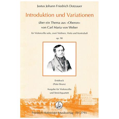 Dotzauer, J. J. F.: Introduktion und Variationen über ein Thema aus »Oberon« von Carl Maria von Weber Op. 98