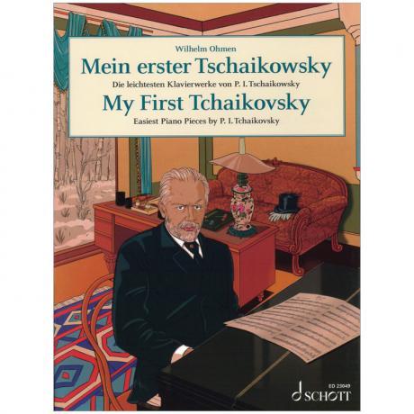 Tschaikowski, P. I.: Mein erster Tschaikowsky – die leichtesten Klavierwerke
