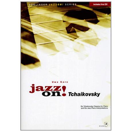 Jazz on! Tschaikowsky (+CD)