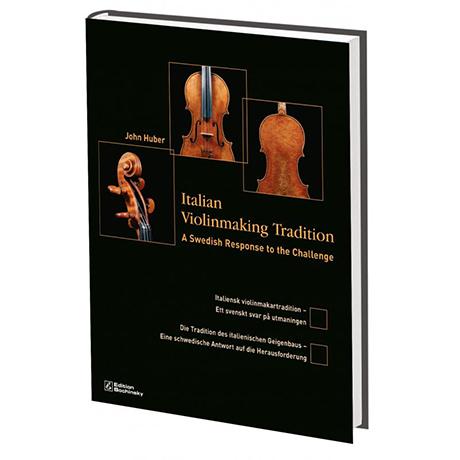 Huber, J.: Die Tradition des italienischen Geigenbaus