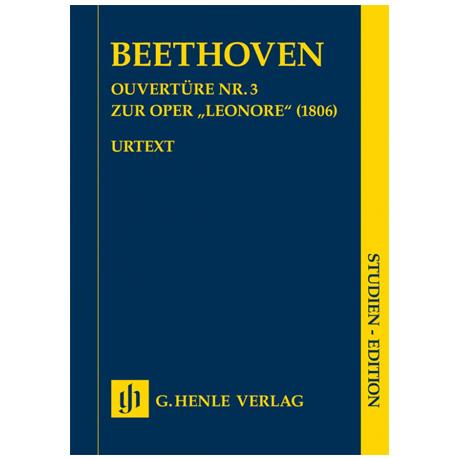 Beethoven, L. v.: Ouvertüre Nr. 3 zur Oper »Leonore«