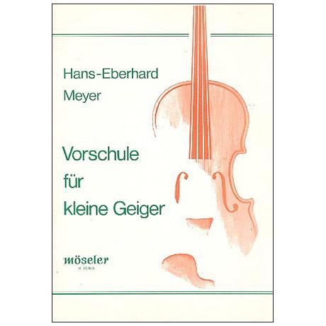 Meyer, H.-E.: Vorschule für kleine Geiger