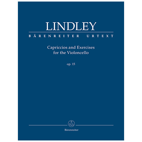Lindley, R.: Capriccios and Exercises for the Violoncello Op. 15