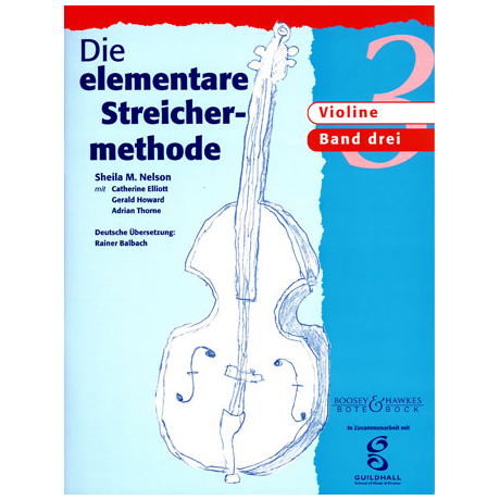 Die elementare Streichermethode – Band 3