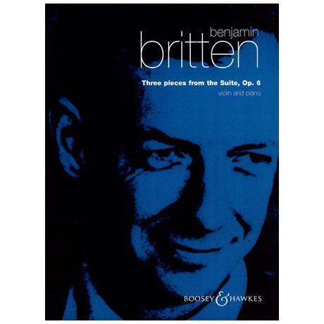 Britten, B.: 3 Stücke aus der Suite Op. 6