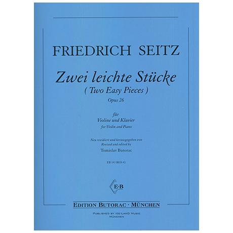 Seitz, F.: Zwei leichte Stücke Op. 26