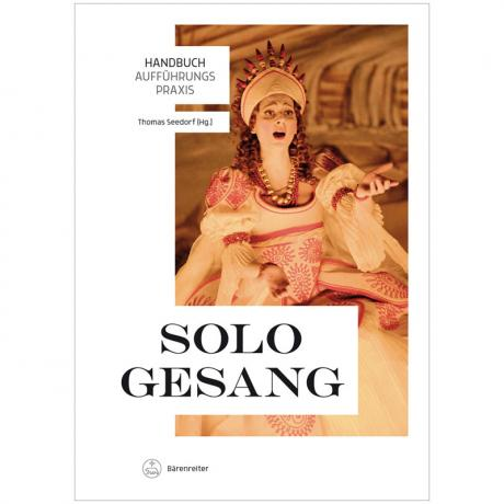 Seedorf, Th.: Handbuch Aufführungspraxis – Sologesang