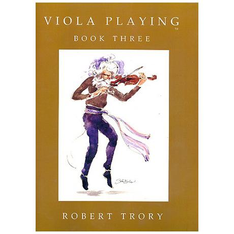 Trory, R.: Viola Playing Vol.3