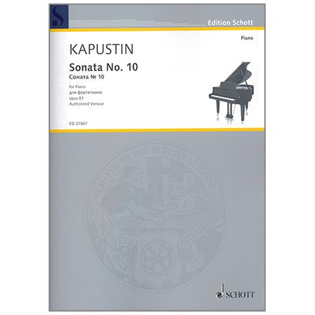 Kapustin, N.: Sonata No. 10 Op. 81