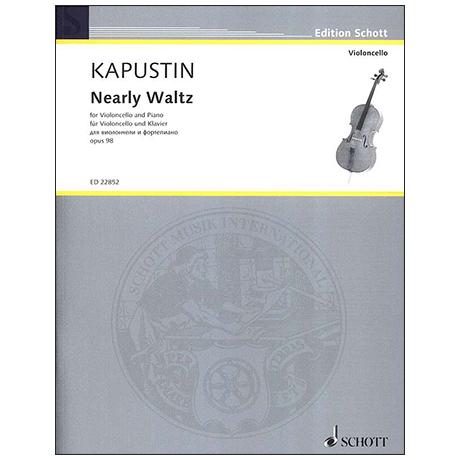 Kapustin, N.: Nearly Waltz Op. 98 (1999)