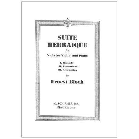 Bloch, E.: Suite Hébraïque