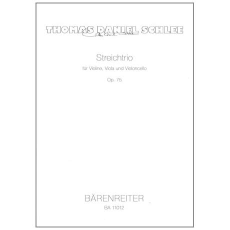 Schlee, T.D.: Streichtrio Op. 75