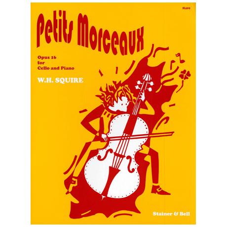 Squire, W. H.: Petits morceaux Op. 16